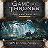 Game of Thrones – Der Eiserne Thron –Das Kartenspiel – Wölfe des Nordens