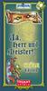 Ja, Herr und Meister! – Grüne Edition