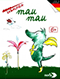 Tabaluga – Mau Mau
