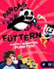Pandas füttern verboten