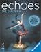 Echoes – Die Tänzerin Ⓐ