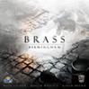 Brass – Birmingham